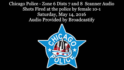 Chicago Police scanner audio from shots fired at police by 14 year old female 10-1 Zone 6 Englewood - YouTube