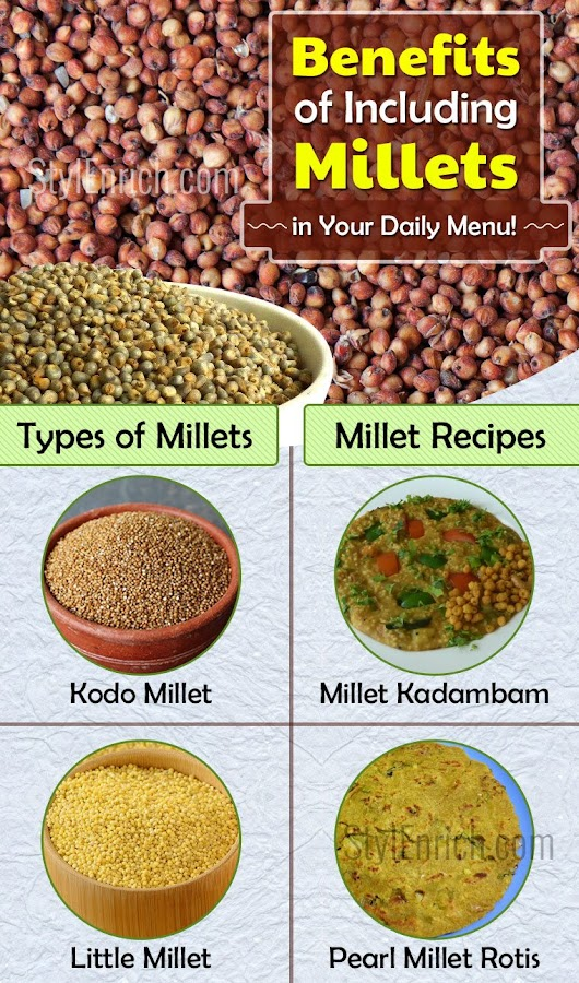 Benefits of Including Millets in Your Daily Diet Menu