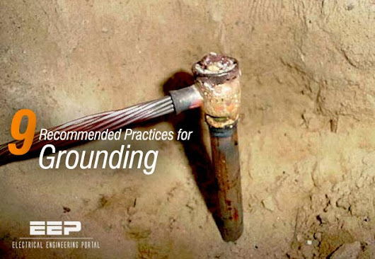 9 Recommended Practices for Grounding | EEP