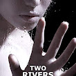 "Mystery / Thriller Review: ""Two Rivers one Stream"" by John Dolan"