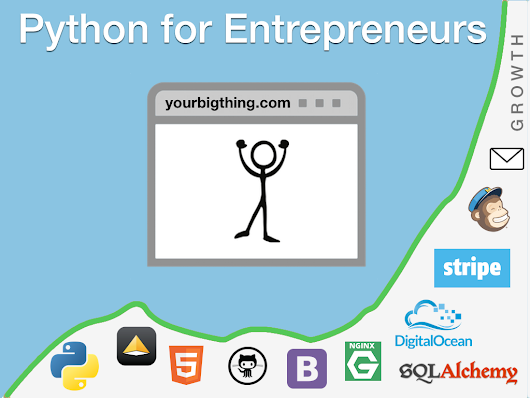 Python for Entrepreneurs Kickstarter Launches Today