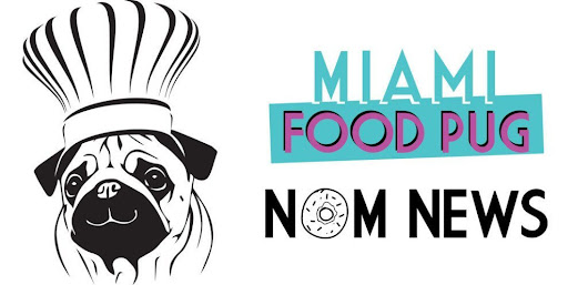 Nom News: February 9, 2018 - Miami Food Pug