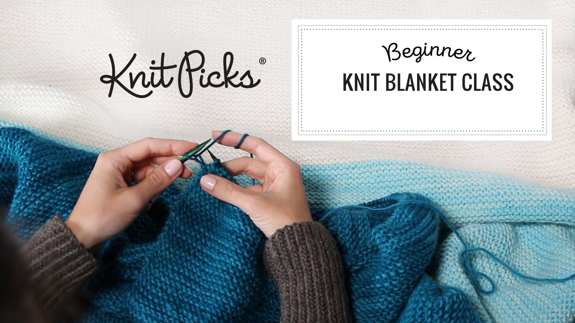 Knit Beginner Blanket Class ArchivesTutorials