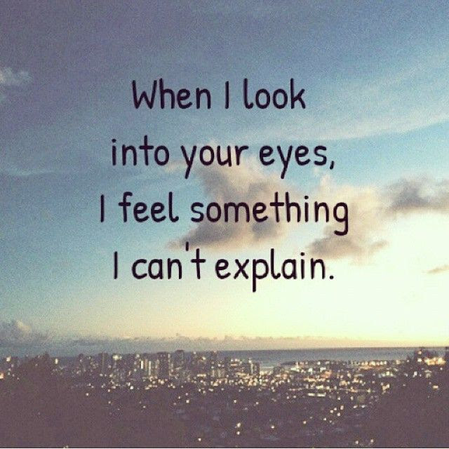 When I Look Into Your Eyes Pictures Photos And Images For Facebook