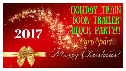 "The 2017 #RRBC Holiday Train ""Book Trailer"" Block Party Is Here!"