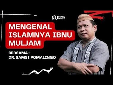 NGAJI LIVE :  ISLAMNYA IBNU MULJAM - UST. SAMSI POMALINGO