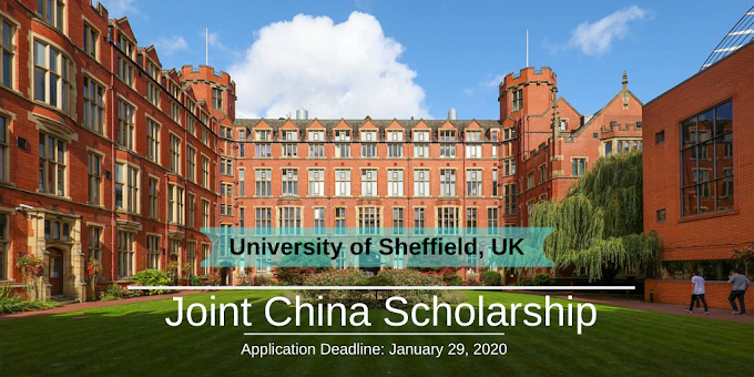 Joint China Scholarship At The University Of Sheffield, UK