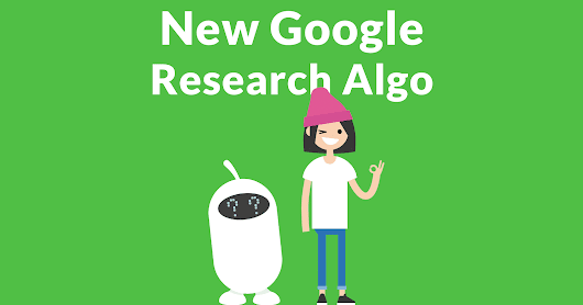 Google Publishes New Algorithm Research - Search Engine Journal