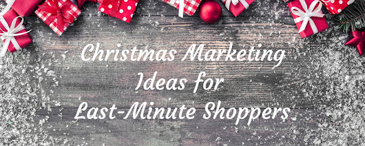 5 Last-Minute Christmas Marketing Ideas To Launch RIGHT NOW! – Pinnacle Cart's eCommerce Blog - Tips for online sales success