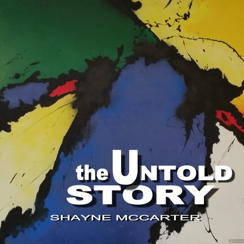 Untold Story - 04 - Getting Some Freedom by Shayne McCarter