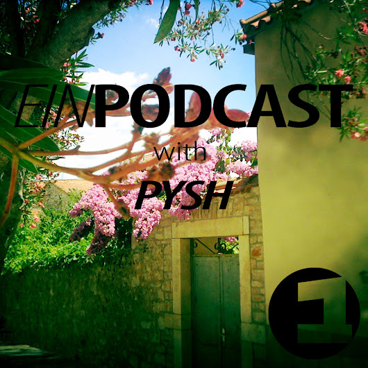 EINPODCAST #7 by Pysh