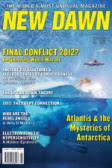New Dawn Magazine From lost civilisations and ancient wisdom, to secret societies and higher states of consciousness, New Dawn is a fascinating blend of mysteries, esotericism, spirituality and healing