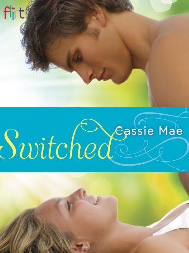Switched: Flirt New Adult Romance by Cassie Mae