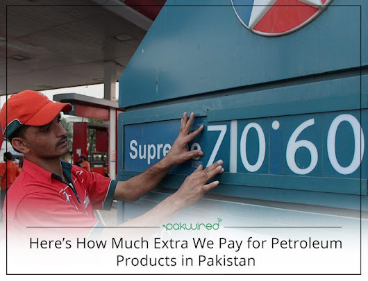 Petroleum Prices in Pakistan: Here's How Much Extra We Pay