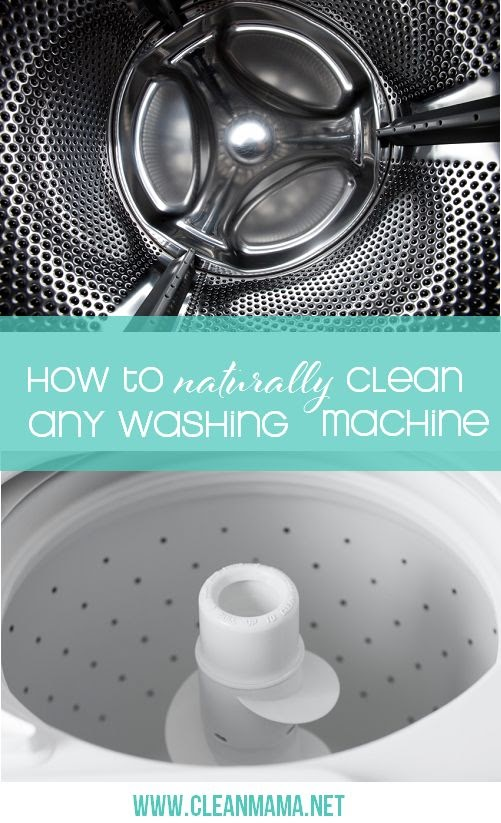 How to Naturally Clean Any Washing Machine