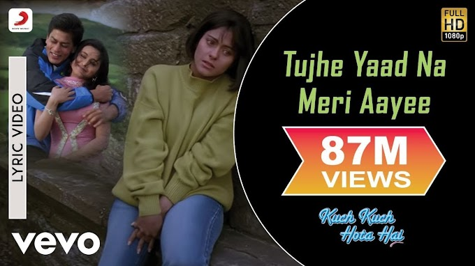 Tujhe Yaad Na Meri Aayee Lyric - Kuch Kuch Hota Hai Shah Rukh Khan,Kajol Udit Narayan - Udit Narayan; Alka Yagnik; Manpreet Akhtar Lyrics in hindi