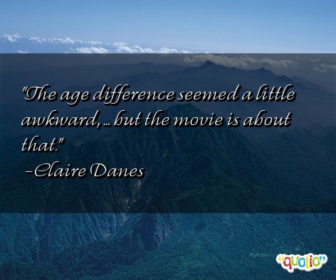 Quotes About Age Differences 43 Quotes