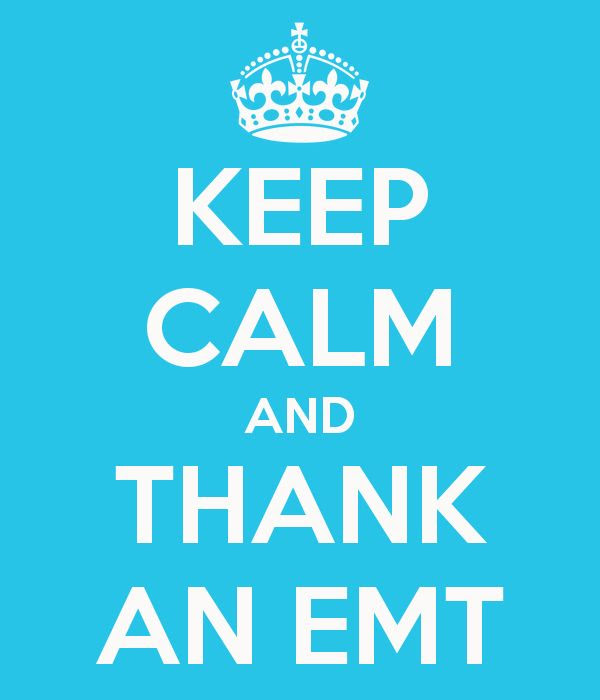 KEEP CALM AND THANK AN EMT