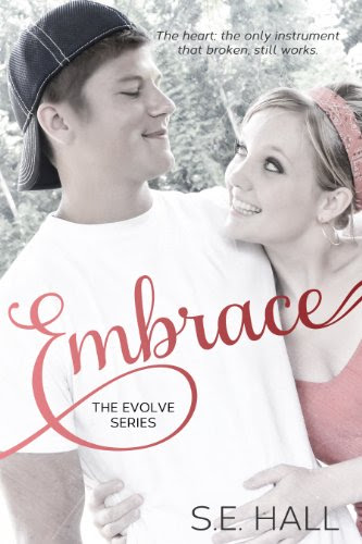 Embrace (Evolve Series #2) by S.E. Hall