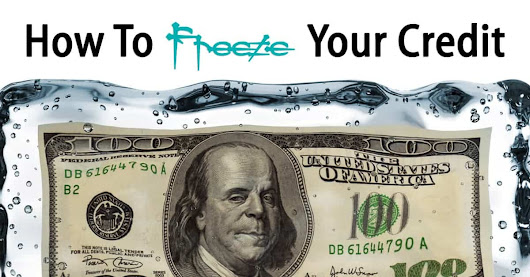 How To Freeze Your Credit After The Equifax Hack
