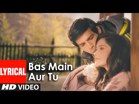 Bas Main Aur Tu Full Song With Lyrics Akaash Vani