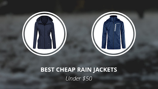 8 Best Cheap Rain Jackets: Our Top Picks Under $50 | Norway Geographical