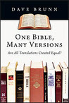 One Bible, Many Versions: Are All Translations Created Equal?