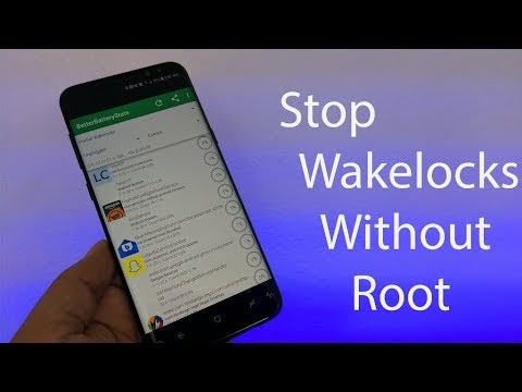 Take Control of Wake locks On Any Android Device No Root Needed