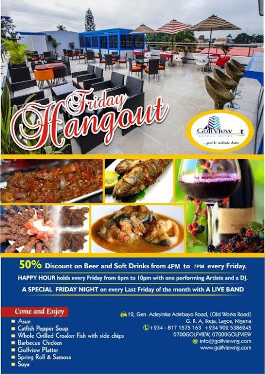 Let's hang out and have fun every Friday with 50 percent discount on drinks - GolfView Hotel