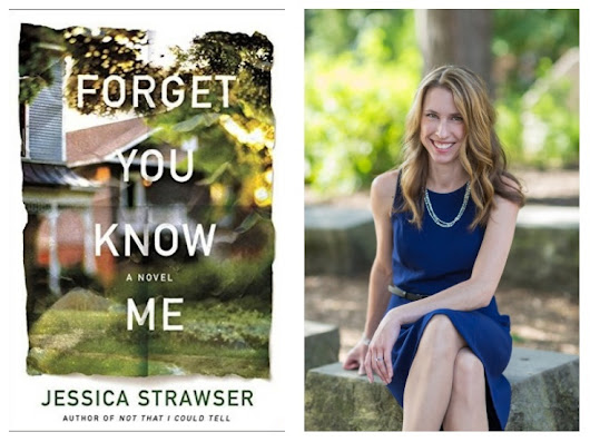 Forget You Know Me by Jessica Strawser #Review @StMartinsPress