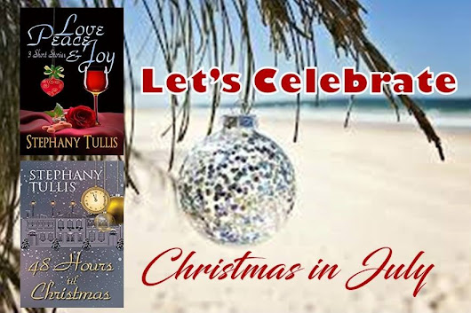 Let's Celebrate Christmas in July! | stephany-tullis