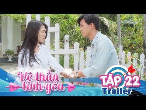 VỆ THẦN TÌNH YÊU | Trailer TẬP 22 | Khánh Vũ - Nhi Katy - Pinky