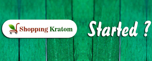 What is the Story behind ShoppingKratom.com? Secret revealed! | Shopping Kratom