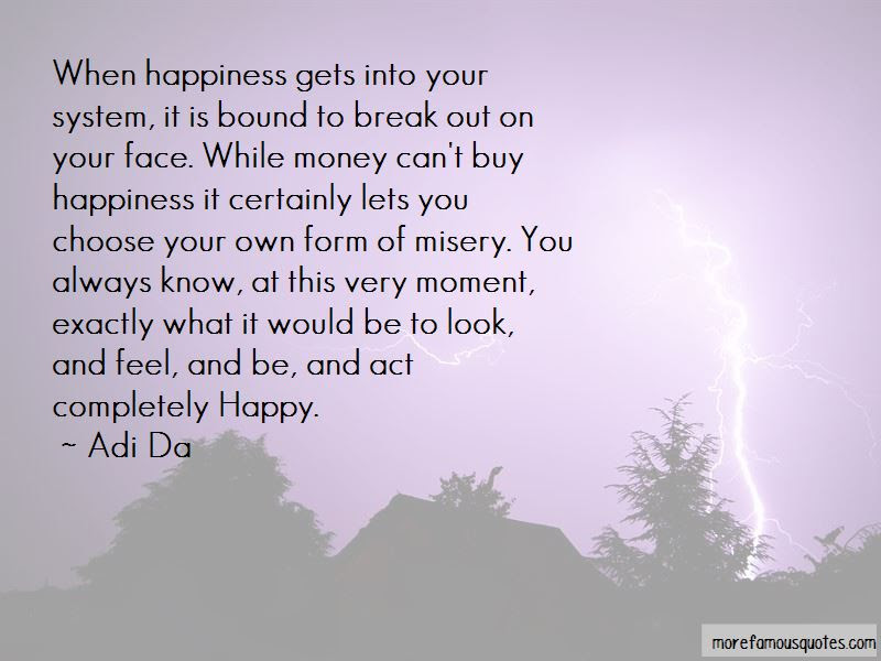 Always Choose Happiness Quotes Top 22 Quotes About Always Choose