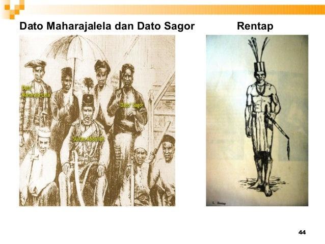 44 Dato Maharajalela dan Dato Sagor Rentap