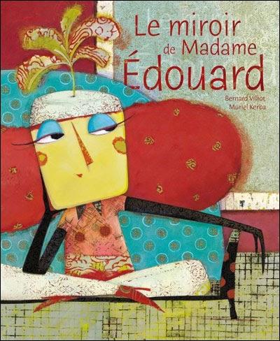 Ce qui me meut le miroir de madame edouard de bernard for Bernard werber le miroir de cassandre