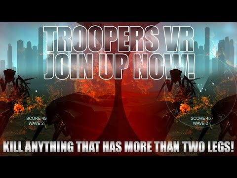 FanDuco — Troopers VR - Join Up Now!  Genre: VR, FPS...