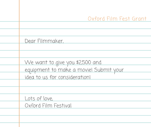 Oxford Film Fest Wants to Give you Money to make a Movie!