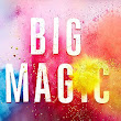 The Writer's Will Reviews: Big Magic by Elizabeth Gilbert