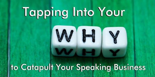 Tapping into Your Why to Catapult Your Speaking Business - Jane Atkinson