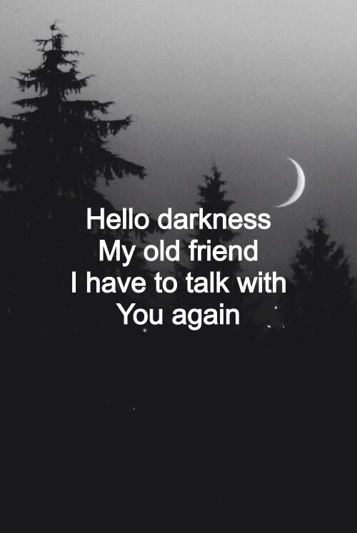 Lost Quotes Song Alone Dark Friend Forest Darkness Slowly Giving Up