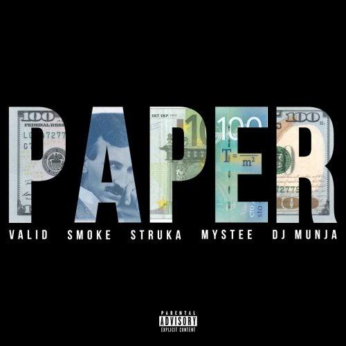 """Valid – """"Paper"""" Ft. Smoke Mardeljano & Struka (Prod. By Mystee)"""