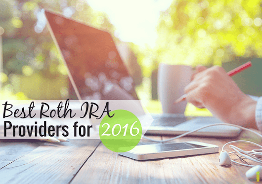 Best Roth IRA Providers for 2016 - Frugal Rules