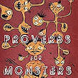 Proverbs for Monsters - Kindle edition by Michael Arnzen, Matthew Schuster. Literature & Fiction Kindle eBooks @ Amazon.com.