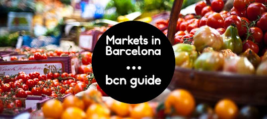 The Best Markets in Barcelona :: Fuster Apartments