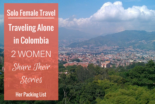 Solo Female Travel: Traveling Alone in Colombia as a Woman - Her Packing List