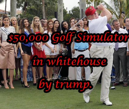 U.S. President Trump installed a $50,000 golf simulator.
