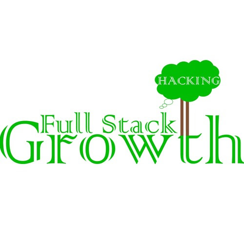 Growth Hacking I by Full Stack Growth Hacking