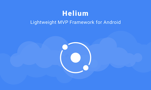 Introducing Helium: A lightweight MVP framework for Android
