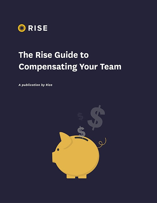 [Free book] The Rise Guide to Compensating Your Team
